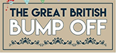 The Great British Bump Off